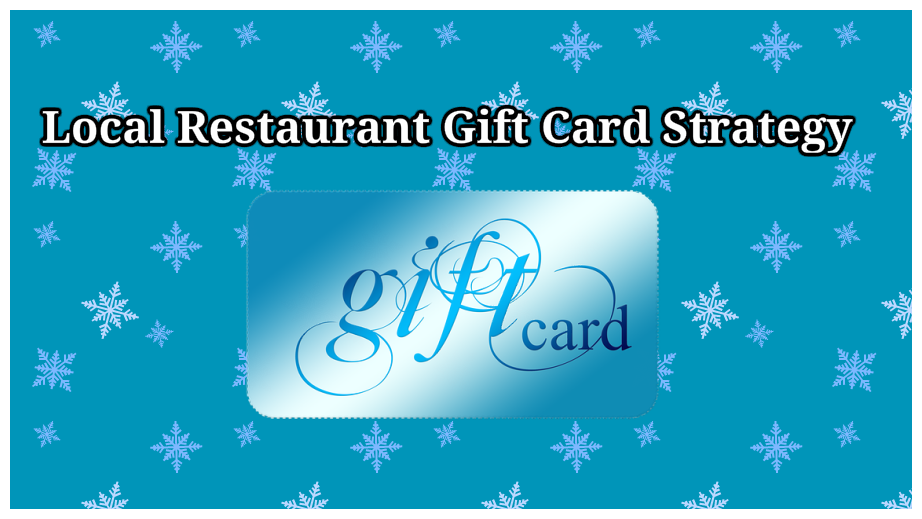 local restaurant gift card marketing strategy